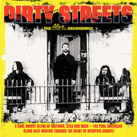 DIRTY STREETS  (Memphis heavy-power trio with a great psych, bluesy, folky, soulful, all rock n'roll sound  60's and 70's style!)BOX SET WITH ALL 3 ALBUMS ON COLOR VINYL!