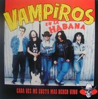 VAMPIROS EN LA HABANA   - Cada Vez Me Gusta Mas Beber Vino- Early '90s Spanish drunken garage RARE!   LP