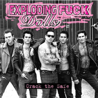 EXPLODING FUCK DOLLS   - Crack The Safe- LAST COPIES! CD