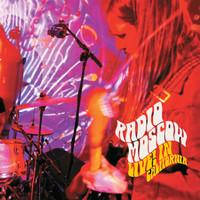 RADIO MOSCOW  - LIVE IN CALIFORNIA! DBL GATEFOLD  180 gram STARBURST VINYL LP
