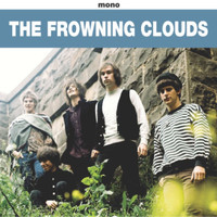 FROWNING CLOUDS -Listen Closlier(60s style garage  ala PEBBLES) CD
