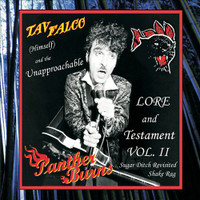 FALCO TAV - LORE AND TESTAMENT Vol 11 -Sugar Ditch Revisited/ Shake Rag DBL CD