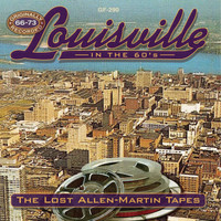 LOUISVILLE in the 60s - The Lost Allen Martin Tapes  COMP CD -