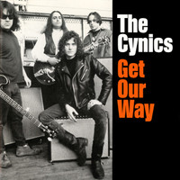 CYNICS - Get Our Way  (60s style garage) COLOR VINYL LP