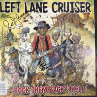 LEFT LANE CRUISER- ROCK THEM BACK TO HELL - AUTOGRAPHED  GREEN VINYL WITH POSTER -