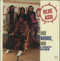 BLUE ASH -(1973) No More, No Less- 150 GRAM LP
