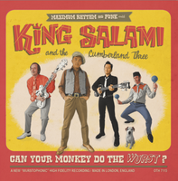 KING SALAMI AND THE CUMBERLAND THREE- Can Your Monkey Do The Wurst?- GARAGE ROCK- IMPORT CD