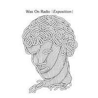 WAX ON RADIO- EXPOSITION (American alternative rock band from Chicago ) CD