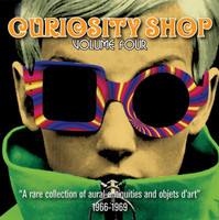 CURIOSITY SHOP-VOL 4 A Rare Collection of Aural Antiquities and Objets d'Art: Volume Four 1966-1969 -COMP CD