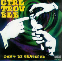 GIRL TROUBLE/ POP DEFECT -  SPLIT SINGLE 1995 (West coast garage rock)