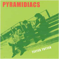 PYRAMIDIACS- Teeter-Totter  (great Aussie powerpop)CD