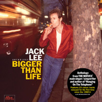 NERVES- LEE, JACK -BIGGER THAN LIFE -ANTHOLOGY - CD