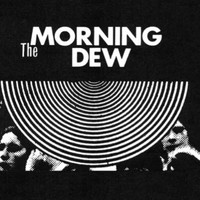 MORNING DEW - ST  (rare 60s psych fave!Luscious four panel color insert) DBL LP