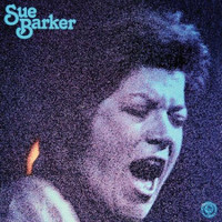 BARKER, SUE  -ST (rare and highly coveted Soul/Funk/Jazz w bonus tracks)  CD