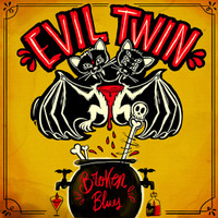 EVIL TWIN  - Broken Blues (catchy guitar riffs and punchy drums) CD