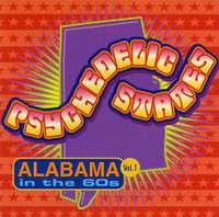 PSYCHEDELIC STATES  - Alabama In The 60's VOL 1-  COMP CD