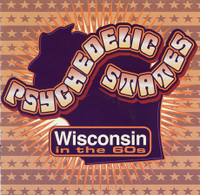 PSYCHEDELIC STATES  - WISCONSIN In The 60's VOL 1-  COMP CD
