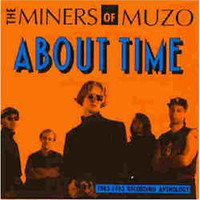 MINERS OF MUZO  -About Time (DUTCH 60s beat psych) CD