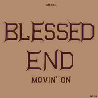 BLESSED END - Moving on ('70S PHILLY GARAGE Door's style )CD