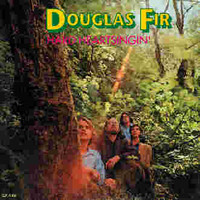 DOUGLAS FIR -HARD HEART SINGIN (Heavy organ 70s rock)CD