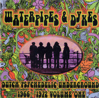 WATERPIPES AND DYKES Vol 1  - Dutch Psych Underground 1966- 1972-COMP CD