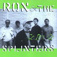 RON & SPLINTERS- Go Ron Go (60s style garage pop)CD