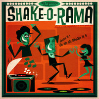 SHAKE-O-RAMA + CD  - VA (16 gems recorded between 1956 and 1968)COMP LP