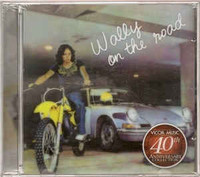 GONZALEZ, WALLY   -Wally on the Road (70s heavy acid blues psych) CD