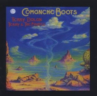 TERRY & THE PIRATES- Comanche Boots (70s San Francisco Quicksilver Messenger Service ) CD