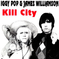 IGGY POP  & WILLIAMSON, JAMES  - Kill City (original version)LAST COPIES! JEWEL CASE  CD
