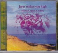 MICHAEL ANTON AND AMOK  - Jesus Makes You High (STRANGE 70s GERMAN GARAGE PSYCH)  CD