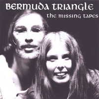 BERMUDA TRIANGLE - Missing Tapes (70s trippy 77 hippie psych) CD