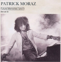 MORAZ, PATRICK - Future Memories 1 and 2(MOODY BLUES) CD