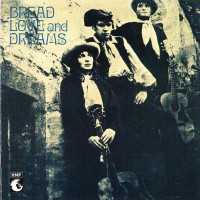 BREAD LOVE AND DREAMS- ST (1969 Flower Power Folk classic)  CD