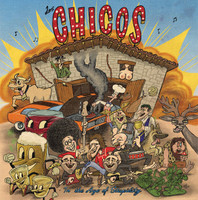 LOS CHICOS  -In the Age of Stupidity (Texas Punk Garage style) CD