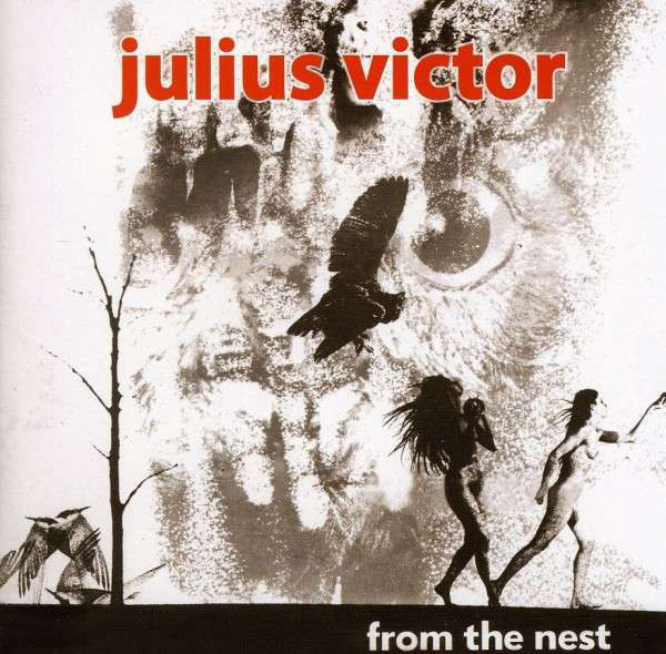 JULIUS VICTOR - From the Nest(1969 Jefferson Airplane style rarity)CD