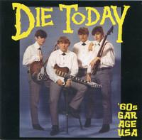 DIE TODAY  - VA (RARE 60S GARAGE PUNK) COMP CD