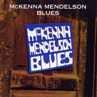 MCKENNA MENDELSON BLUES  - ST (bluesy psych demo tapes from 1968) LP