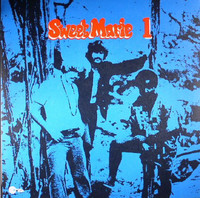 SWEET MARIE  #1  (70s blues, light Psych and hard-edged acid rock)  LP
