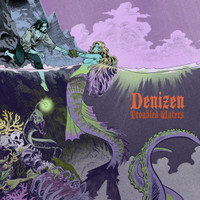 DENIZEN -TROUBLED WATERS (Highly rated stoner blues rock)CD