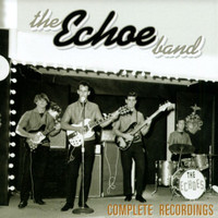 ECHOE BAND  -Complete Recordings (One of Florida's hottest 60s garage/Psych bands)CD