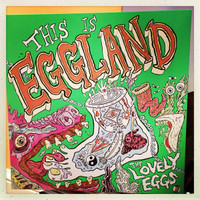 LOVELY EGGS- This is Eggland (kraut-influenced psych punks)  LP