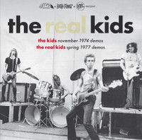 REAL KIDS / KIDS- NOVEMBER 1974 DEMOS & SPRING 1977 DEMOS- GATEFOLD LP