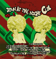 DOWN AT THE NIGHTCLUB  -Vol 2(garage, surfbeat and film noir pastiche)  COMP LP