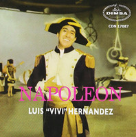 HERNANDEZ, LUIS ''VIVI''  -Napoleon (Great offbeat garage rock from 1960s Mexico) MINI LP SLV CD