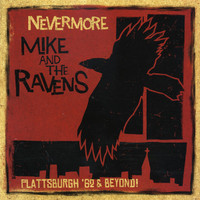MIKE AND THE RAVENS- Nevermore -Plattsburgh 62 and Beyond (PRE BRITISH INVASION PSYCH) DBL CD