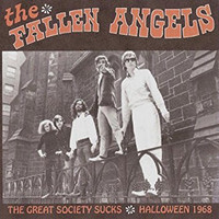 FALLEN ANGELS  -The Great Society Sucks: Halloween 1968 -ONE ONLY   CD