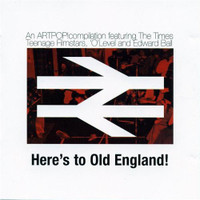 HERE'S TO OLD ENGLAND- An Artpop Sampler (Great UK ROCK)-