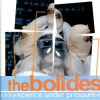 BOLIDES  -Science Under Pressure (60s style Cramps style garage/pop/punk) CD