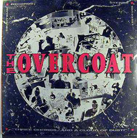 OVERCOAT (MARSHMALLOW) Three Chords and a Cloud of Dust(garage psych) CD